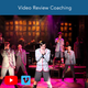 Video Review Coaching (Singing and Acting)