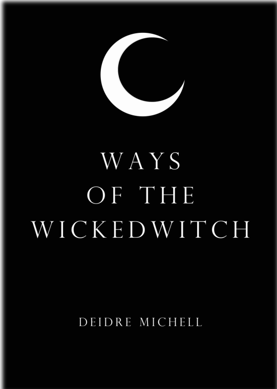 Ways of the Wicked Witch
