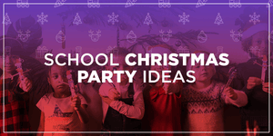 School Christmas Party Ideas