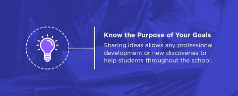 share your goals and ideas to help students