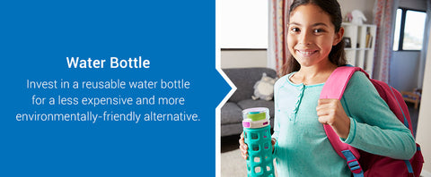 invest in a reusable water bottle