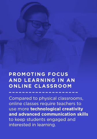 Promoting focus and learning in an online classroom.