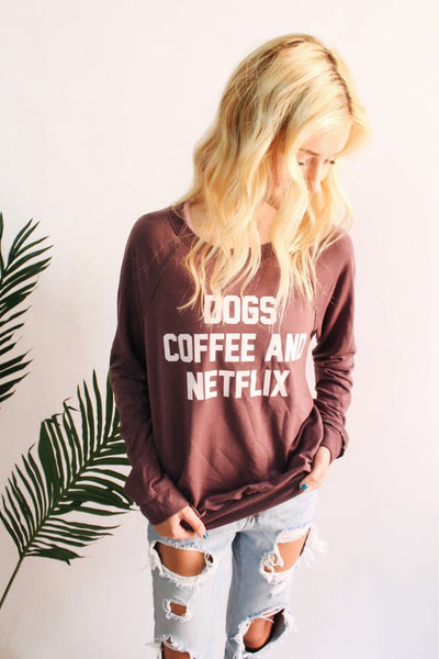 DOGS, COFFEE, NETFLIX