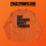 Day Dreamer,Night Thinker [LONG SLEEVE CREW NECK]