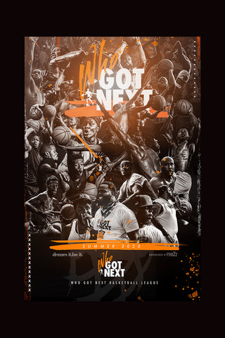 WHO GOT NEXT BASKETBALL LEAGUE POSTER