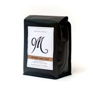 Menotti's coffee beans, 12 ounce bag. All Night Long, decaf.