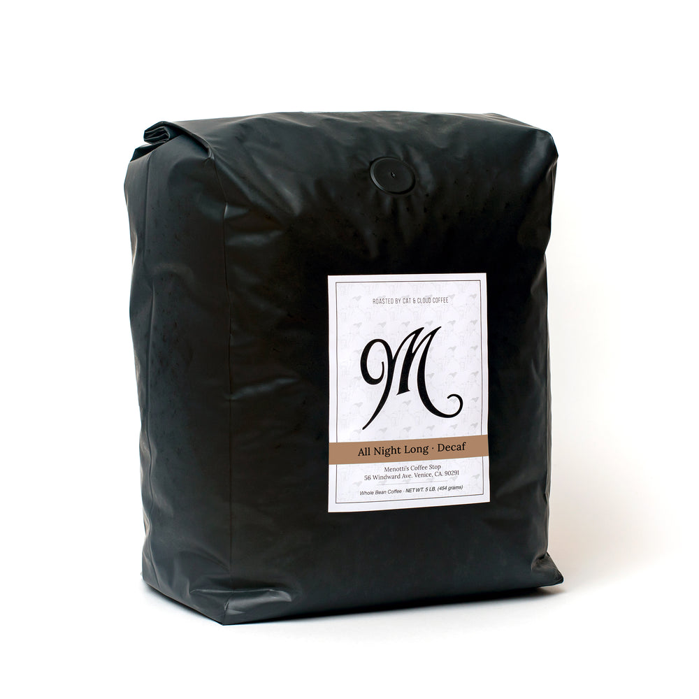 Menotti's coffee beans, 5 pound bag. All Night Long, decaf.