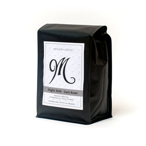 12 ounce bag of Menotti's coffee beans. Night Shift, dark roast