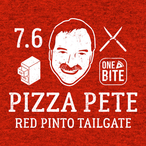 Pizza Pete - Red Pinto Tailgate (Limited Time Only!)