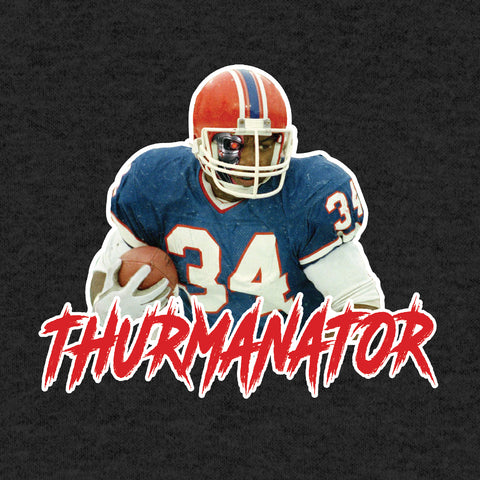 Thurmanator (Limited Time Only!)