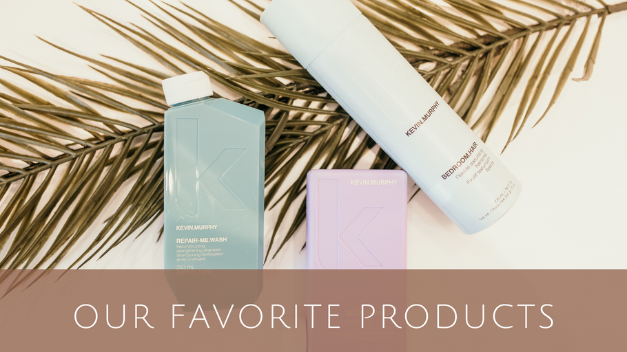Our Favorite Products
