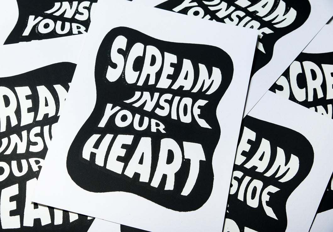 Scream Inside Your Heart – Art Print