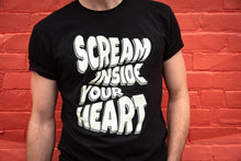 Load image into Gallery viewer, Scream Inside Your Heart T-shirt
