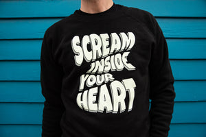 Scream Inside Your Heart Crewneck