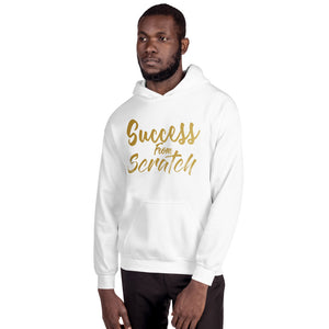 "Unisex ""Success from Scratch"" Hoodie"