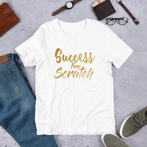 "Limited Edition ""Success from Scratch"" Unisex T-Shirt"