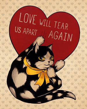 "Casey Weldon - ""Love Will Tear Us Apart Again"" Love Cats Print"