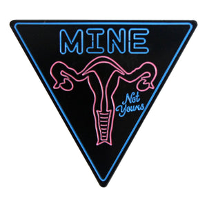 "StaciaMade x BxE Buttons - ""MINE, Not Yours"" Uterus Enamel Pin"