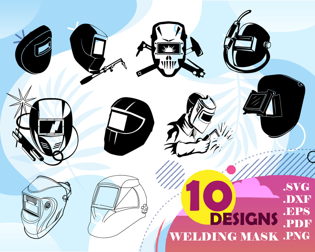 Welding Mask Svg Welder Welding Steel Metal Fabrication Torch Safety Clipartic