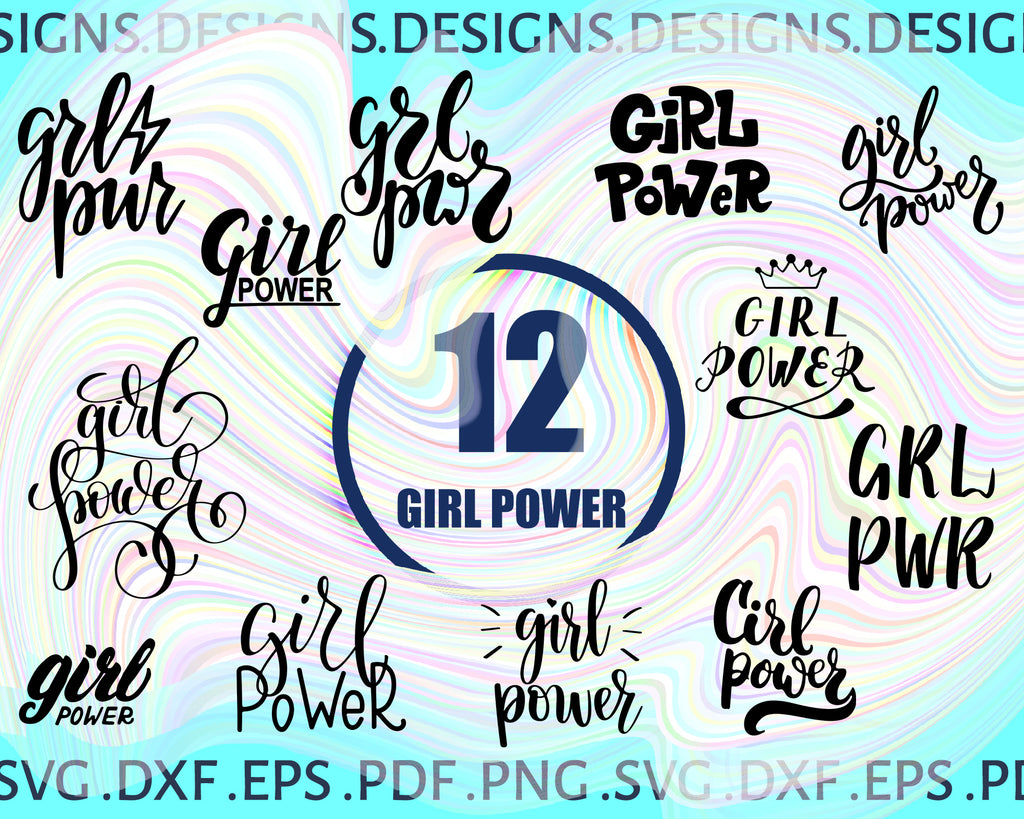 Girl Power Svg Girl Power Svg Eps Png Dxf Cutting File Silhouette Cri Clipartic