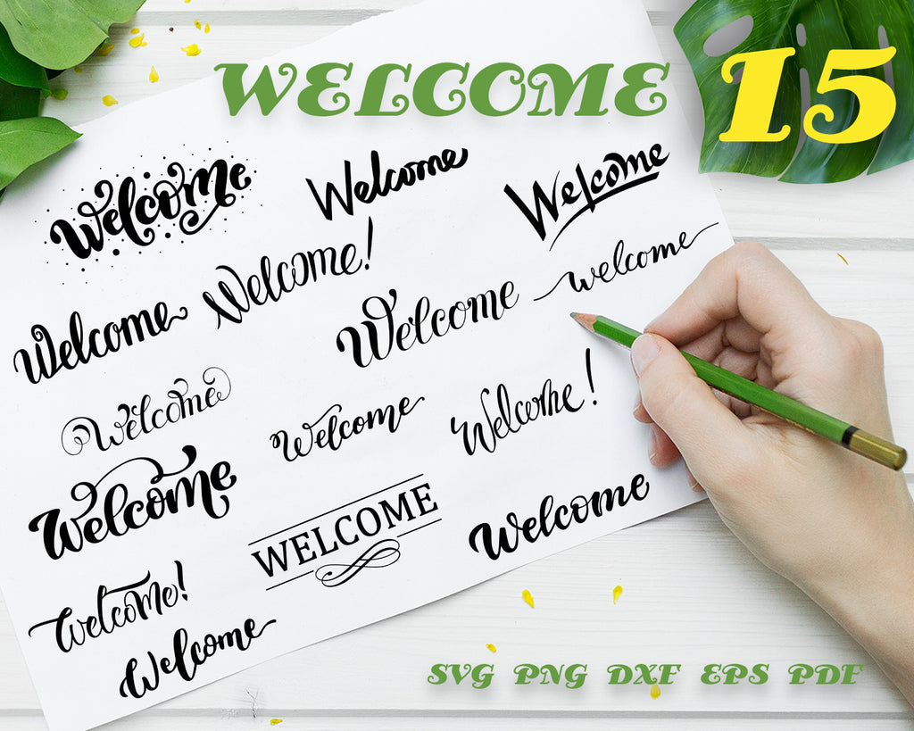 WELCOME SVG, Lettering svg, Bundle Quotes svg file for cricut Sayings Vector art, Welcome Sign, png, dxf, esp Svg for Signs, Welcome digital download