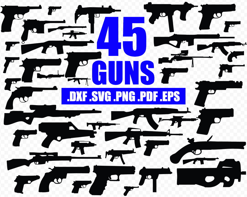 Gun SVG Cut Files, Gun Silhouettes, guns vector files, gun collection, cuttable designs