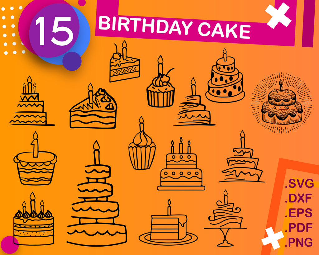 Birthday Cake SVG Bundle, Birthday Cake SVG, Birthday Cake Clipart, Cut Files For Silhouette, Files for Cricut, Vector, Svg, Dxf, Png