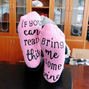 """If You Can Read This Bring Me Wine"" Sock Slippers"