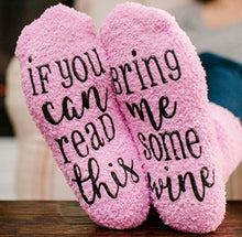 "Load image into Gallery viewer, ""If You Can Read This Bring Me Wine"" Sock Slippers"