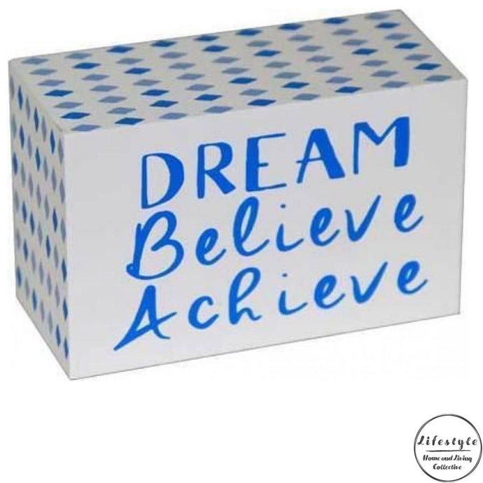 Dream Believe Achieve timber top sign