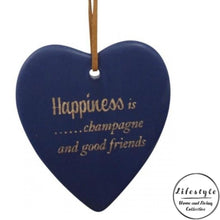 Load image into Gallery viewer, Happiness is champagne and good friends Ceramic Heart