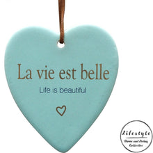 Load image into Gallery viewer, Life is beautiful french Ceramic Heart