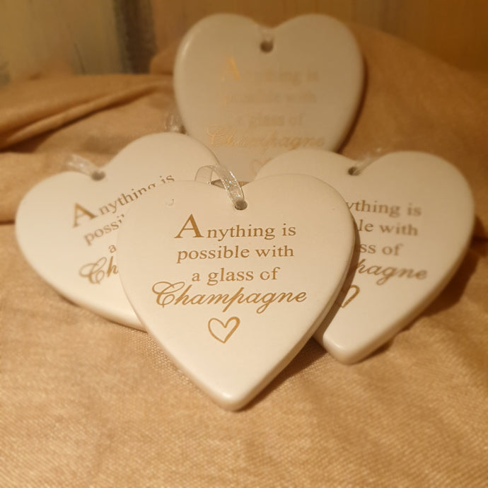 Anything is possible with a glass of champagne Ceramic Heart