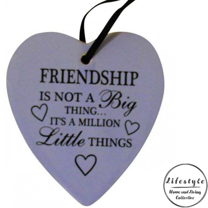 friendship is not a big thing its a million little things white Ceramic Heart