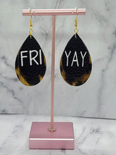 "Load image into Gallery viewer, ""FRIYAY"" BLACK AND LEOPARD PRINT FAUX LEATHER EARRINGS - TEARDROP"