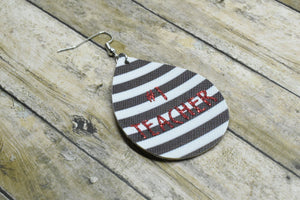 #1 TEACHER WHITE AND BLACK STRIPES FAUX LEATHER EARRINGS - TEARDROP - Handmade Creations by Liz
