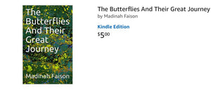 The Butterflies And Their Great Journey