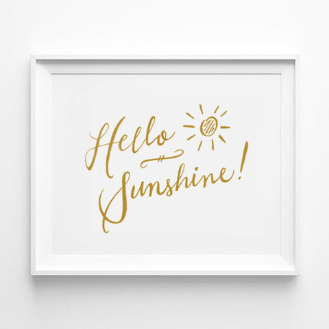"""HELLO SUNSHINE!"" CALLIGRAPHY ART PRINT BY ANNA SEE"