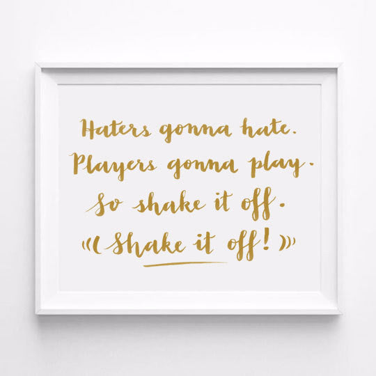 """SHAKE IT OFF"" - TAYLOR SWIFT CALLIGRAPHY ART PRINT BY ANNA SEE"
