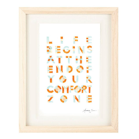 """LIFE BEGINS AT THE END OF YOUR COMFORT ZONE"" ILLUSTRATION GICLEE ART PRINT BY ANNA SEE"