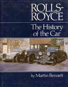 Rolls-Royce - The History of the Car