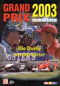 Grand Prix 2003 Live Miterlebt