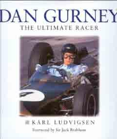 Dan Gurney - The Ultimate Racer