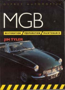 MGB - Restoration, Preparation, Maintenance