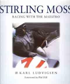 Stirling Moss - Racing with the Maestro