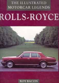 The Illustrated Motorcar Legends - Rolls-Royce