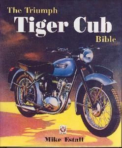 The Tiger Triumph Cub Bible