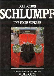 Collection Schlumpf - une folie superbe