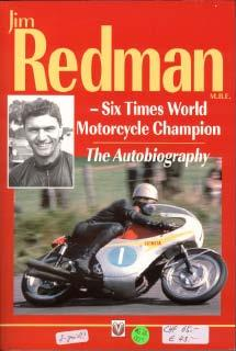 Jim Redman - Six Times World Motorcycle Champion the autobiography