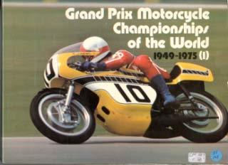 Grand Prix Motorcycle Championships of the World 1949-1975